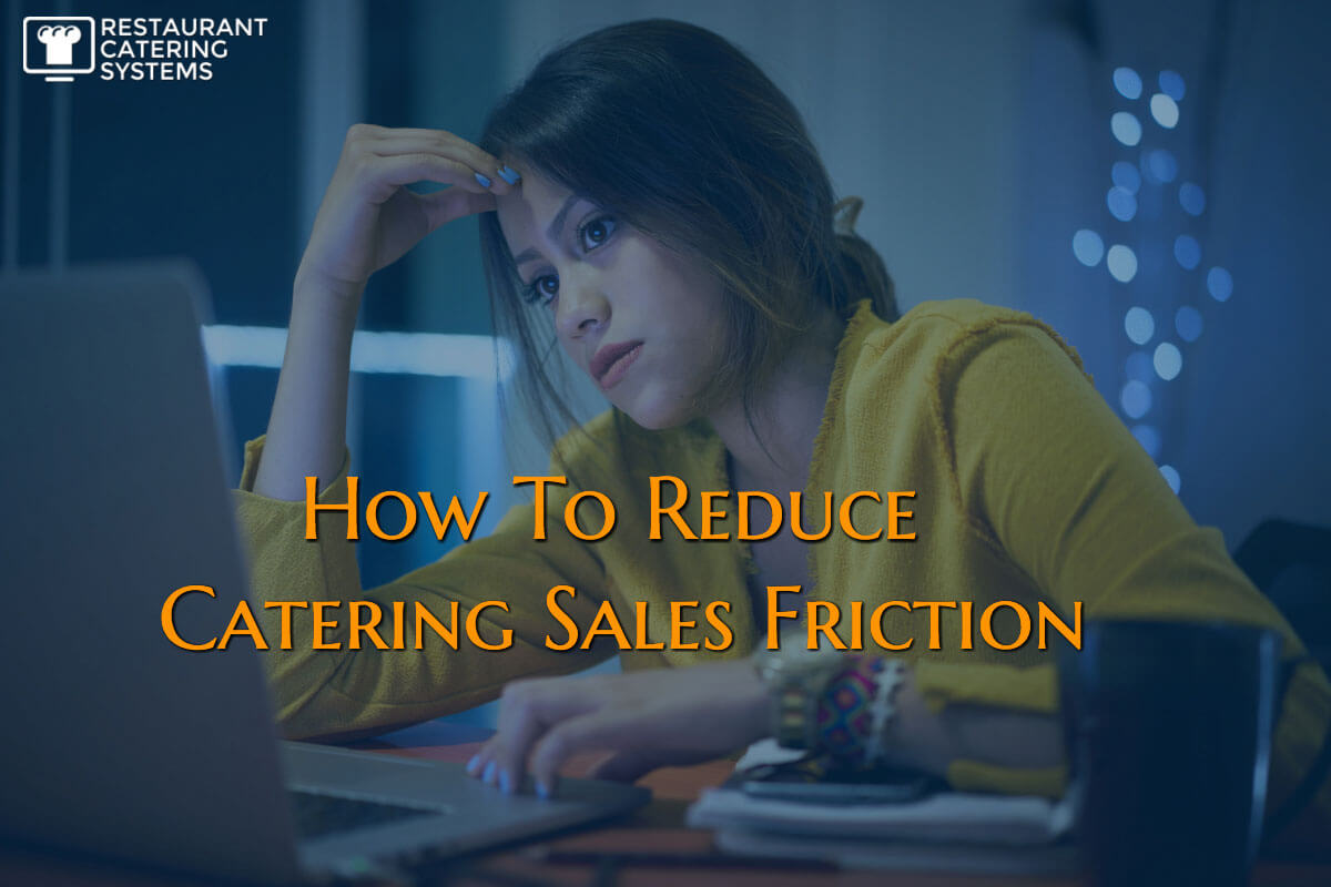 how to reduce catering friction