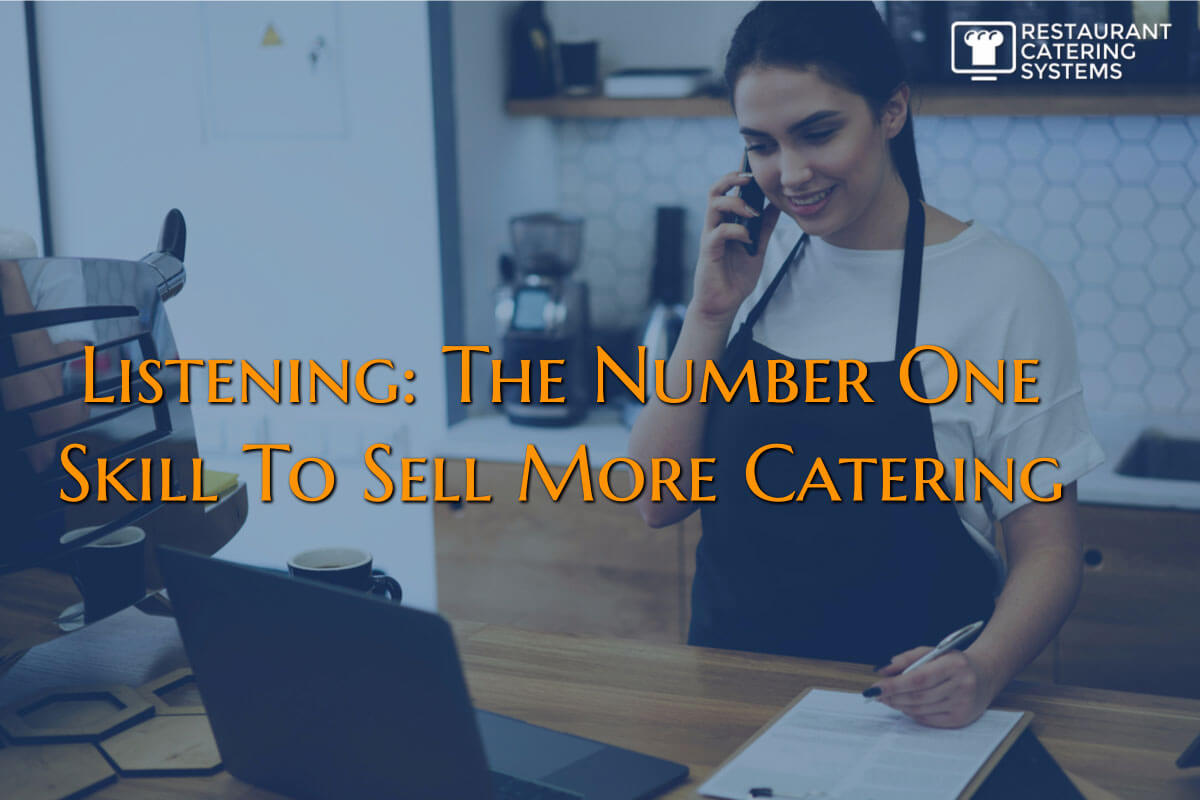 listening to catering prospects
