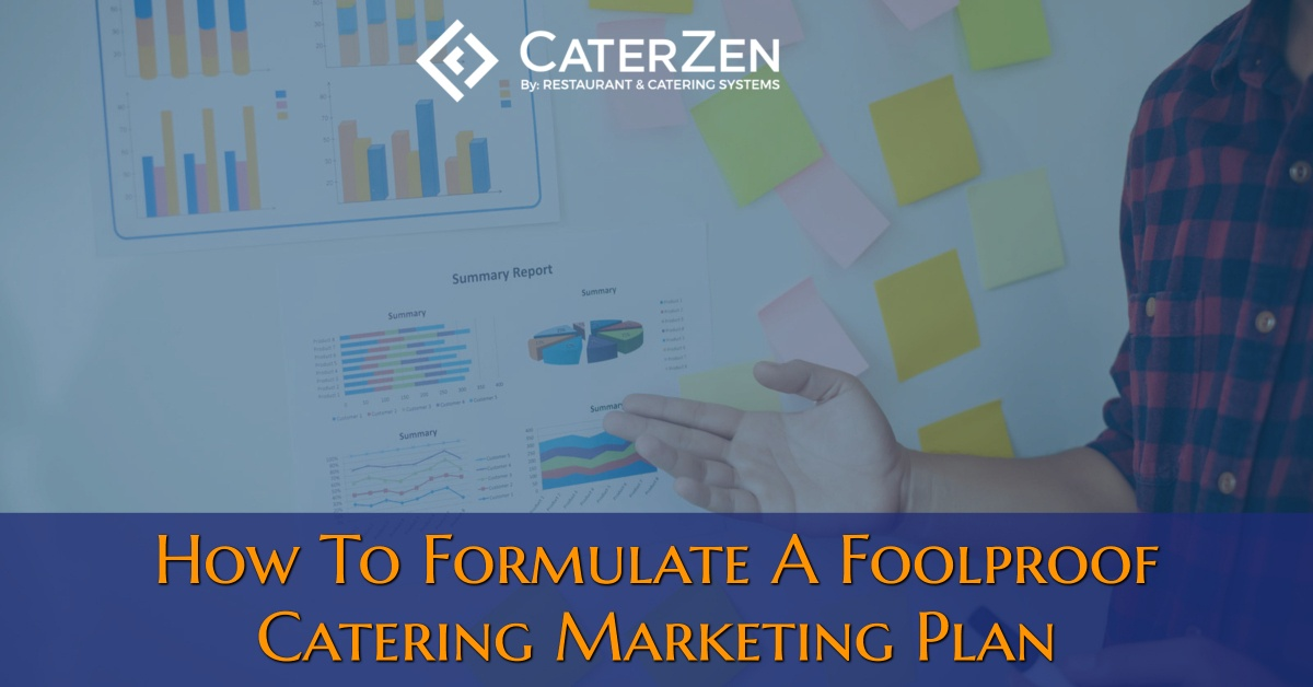 how-to-formulate-foolproof-catering-marketing-plan