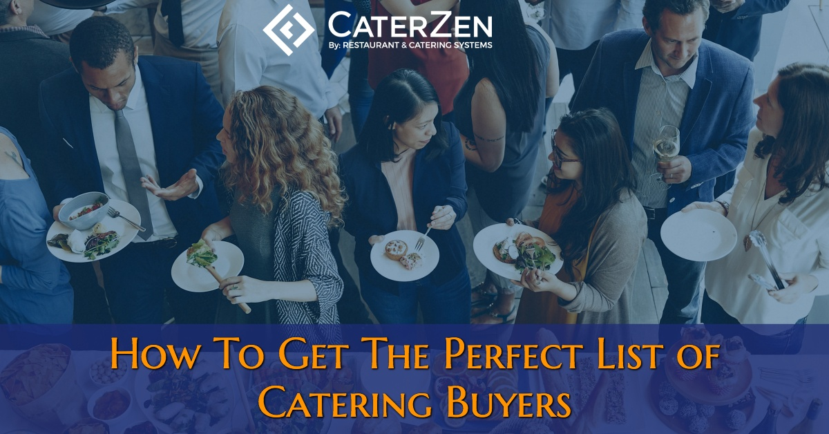 how-to-get-the-perfect-list-of-catering-buyers